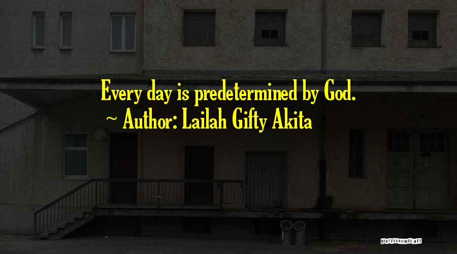 Predetermined Fate Quotes By Lailah Gifty Akita