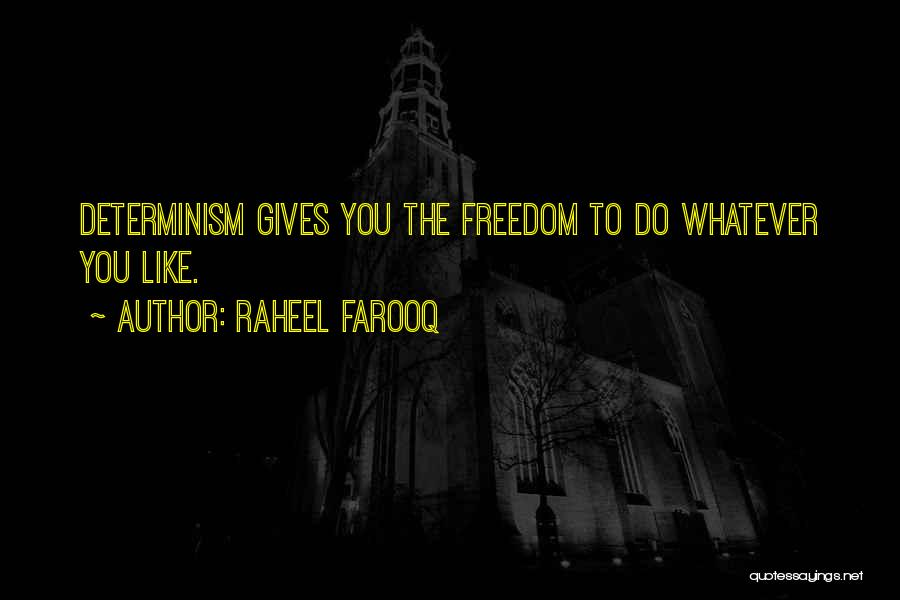 Predetermined Fate Quotes By Raheel Farooq
