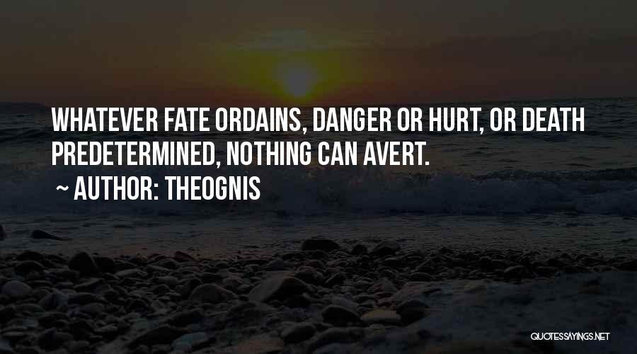 Predetermined Fate Quotes By Theognis