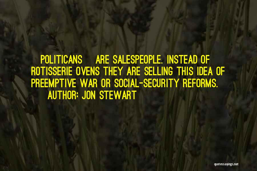 Preemptive War Quotes By Jon Stewart