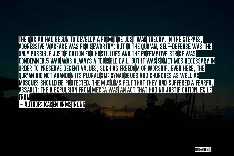 Preemptive War Quotes By Karen Armstrong