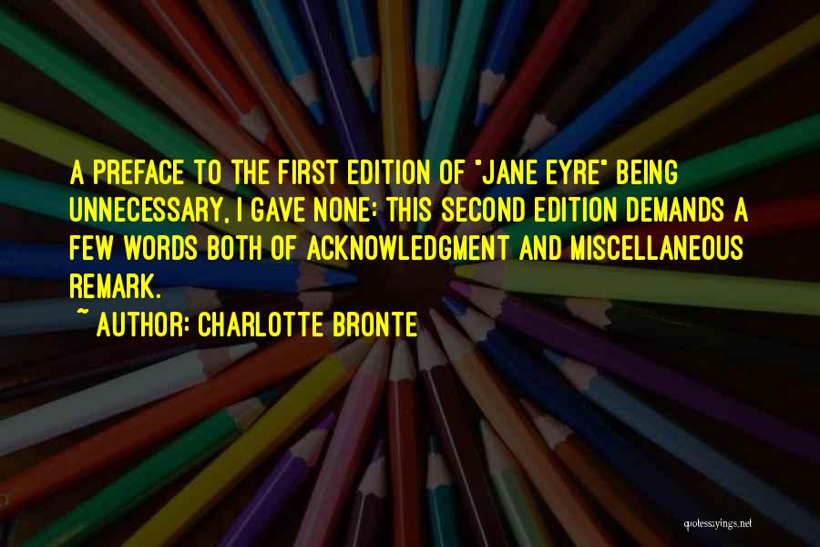 Preface Quotes By Charlotte Bronte