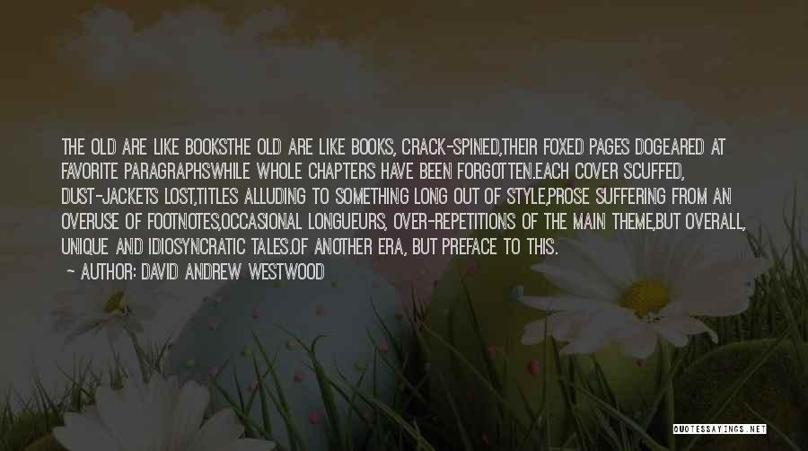 Preface Quotes By David Andrew Westwood