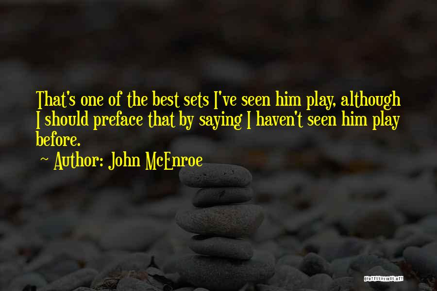 Preface Quotes By John McEnroe