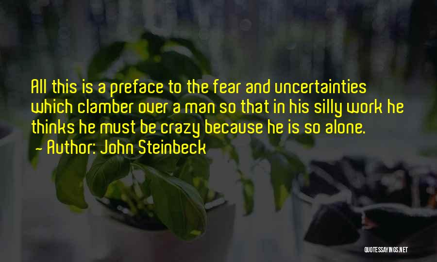 Preface Quotes By John Steinbeck
