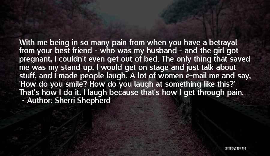 Pregnant Best Friend Quotes By Sherri Shepherd