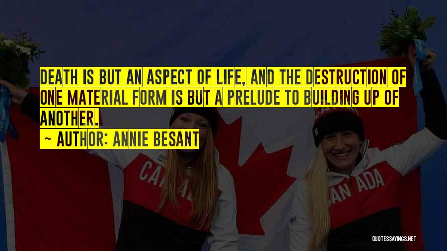 Prelude Quotes By Annie Besant