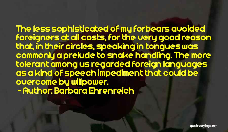 Prelude Quotes By Barbara Ehrenreich