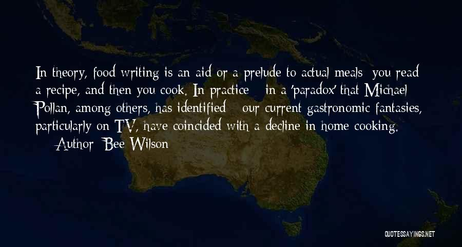 Prelude Quotes By Bee Wilson
