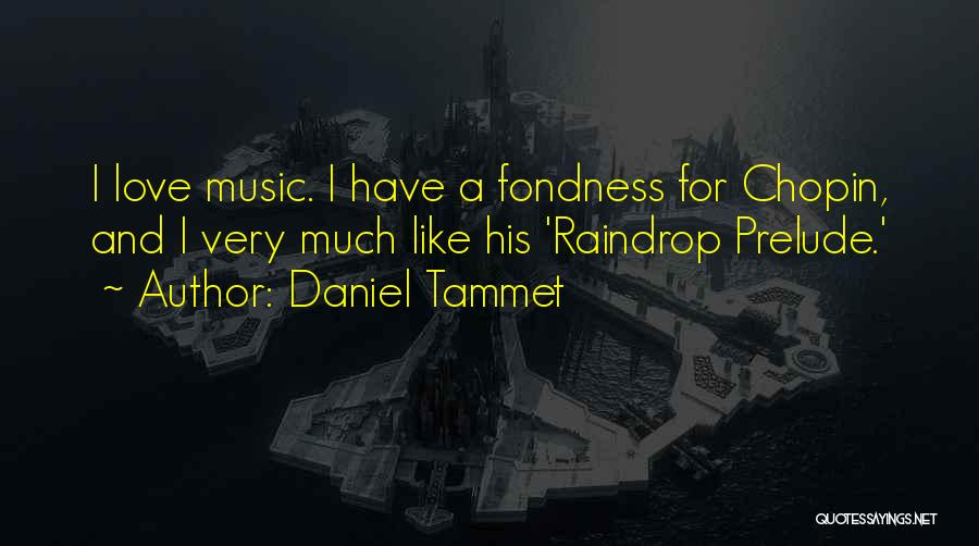 Prelude Quotes By Daniel Tammet