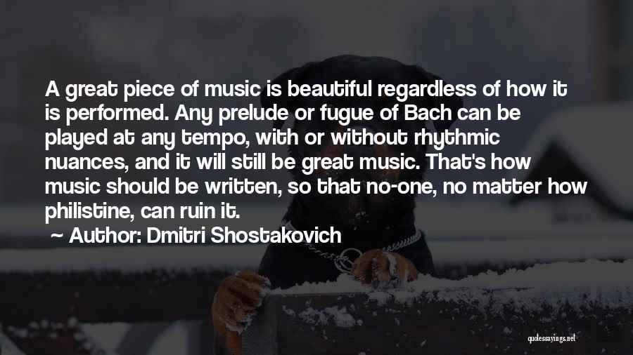 Prelude Quotes By Dmitri Shostakovich
