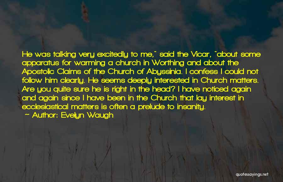 Prelude Quotes By Evelyn Waugh
