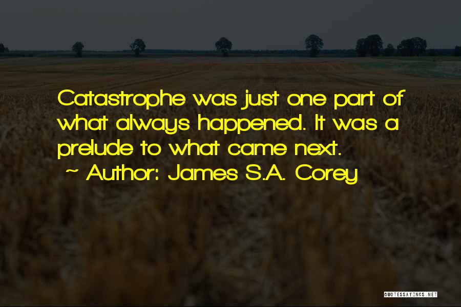 Prelude Quotes By James S.A. Corey