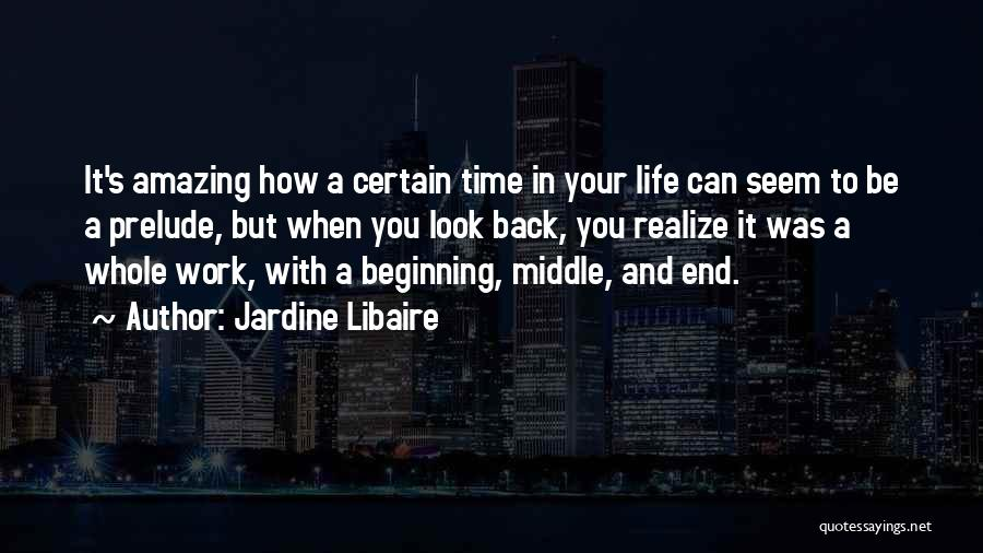 Prelude Quotes By Jardine Libaire