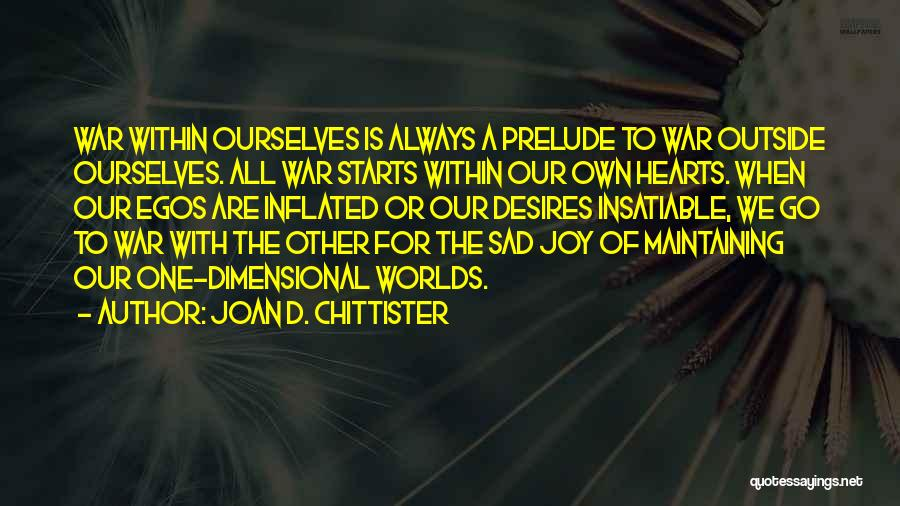 Prelude Quotes By Joan D. Chittister