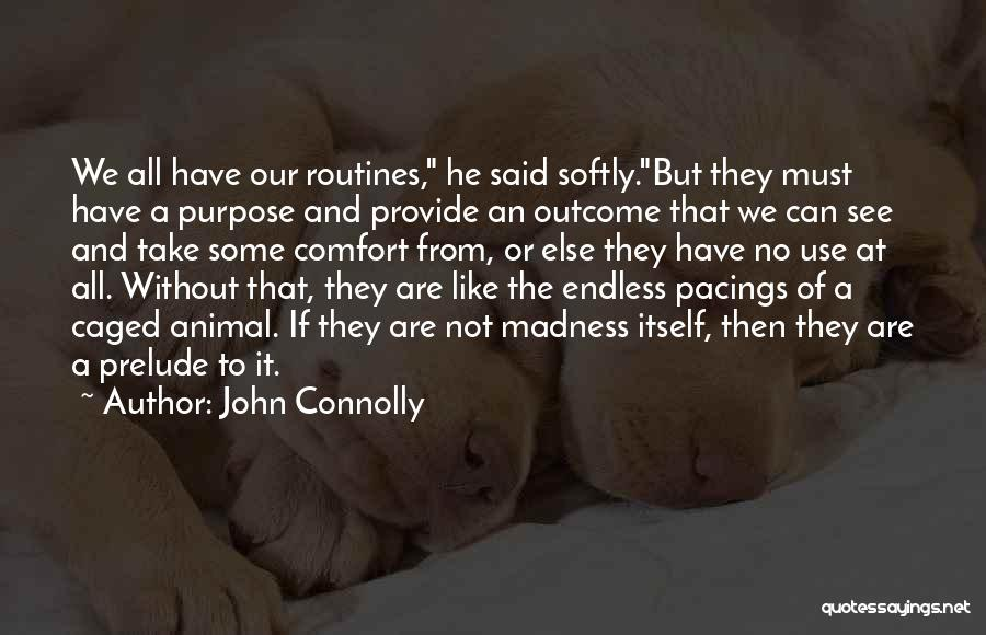 Prelude Quotes By John Connolly