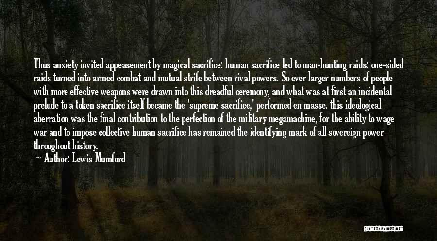 Prelude Quotes By Lewis Mumford