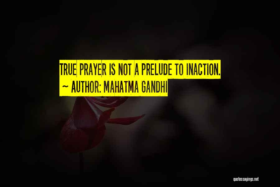 Prelude Quotes By Mahatma Gandhi
