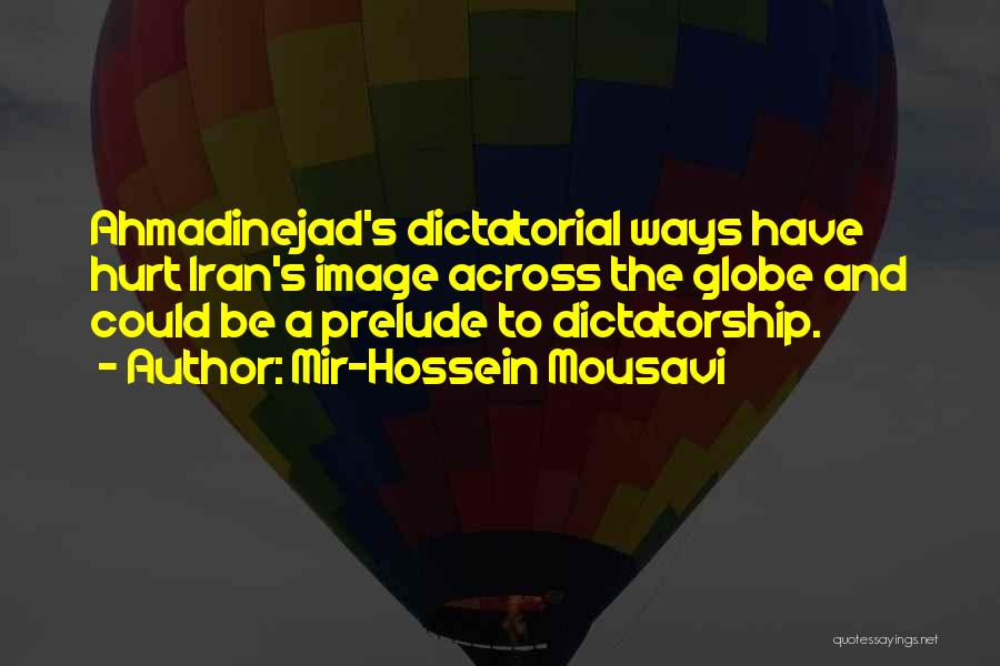 Prelude Quotes By Mir-Hossein Mousavi