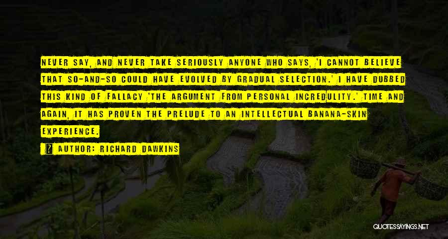 Prelude Quotes By Richard Dawkins