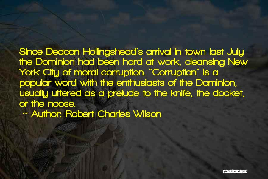 Prelude Quotes By Robert Charles Wilson