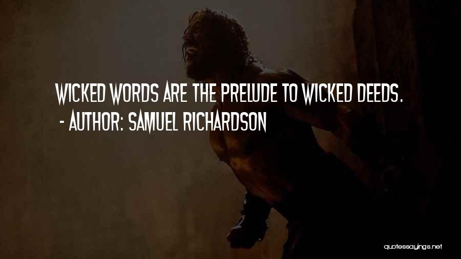 Prelude Quotes By Samuel Richardson