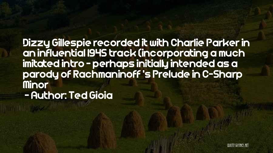 Prelude Quotes By Ted Gioia