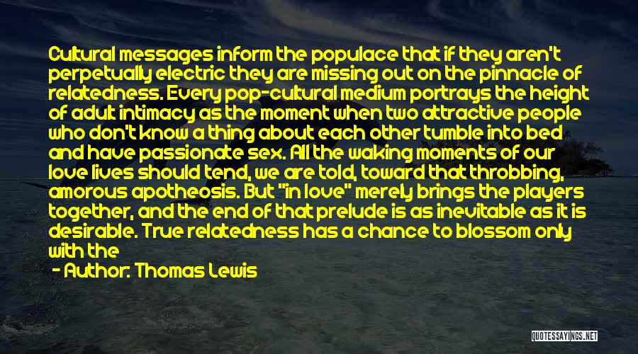 Prelude Quotes By Thomas Lewis