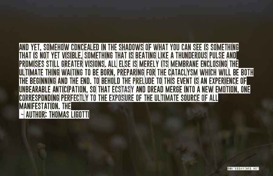 Prelude Quotes By Thomas Ligotti