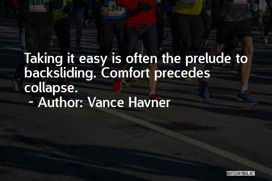 Prelude Quotes By Vance Havner