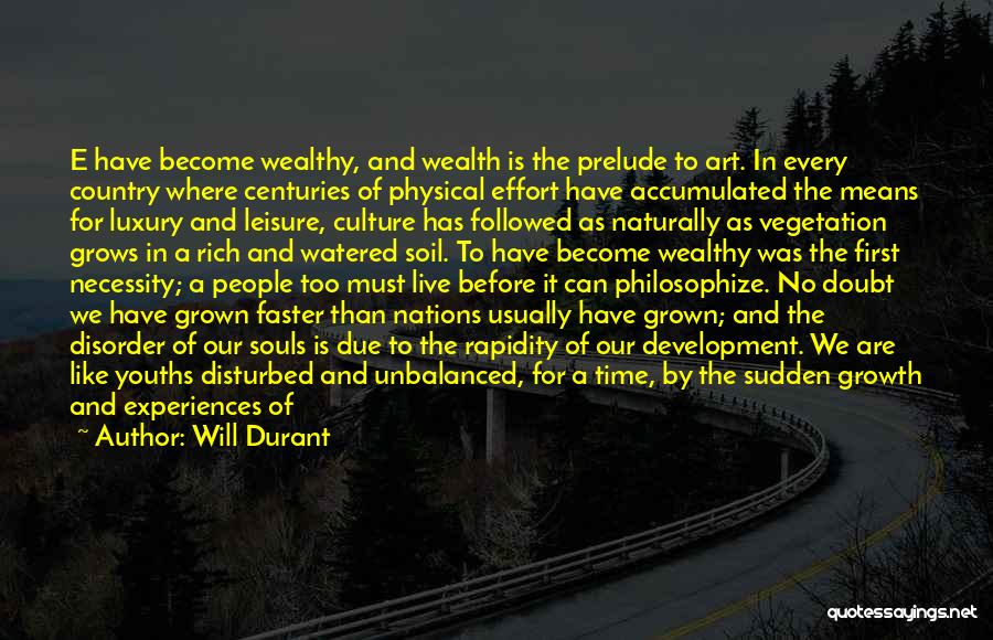 Prelude Quotes By Will Durant
