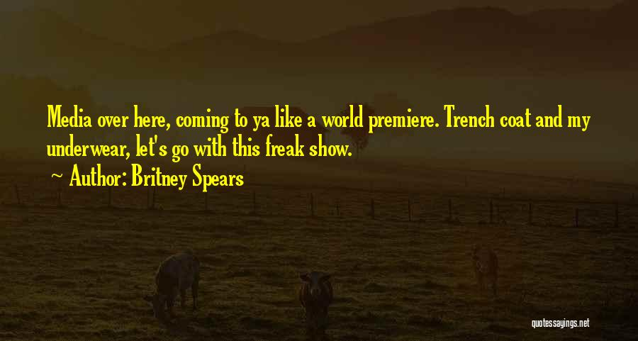 Premiere Quotes By Britney Spears