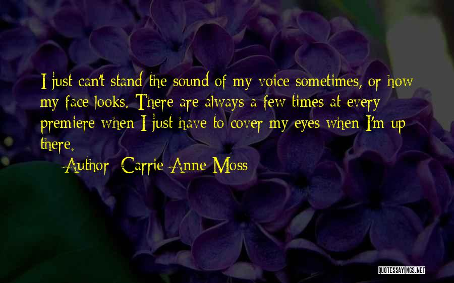 Premiere Quotes By Carrie-Anne Moss
