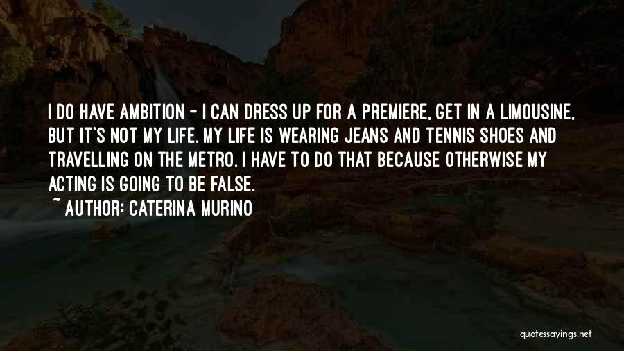 Premiere Quotes By Caterina Murino