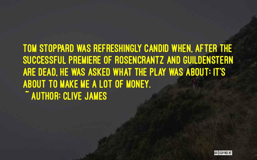 Premiere Quotes By Clive James
