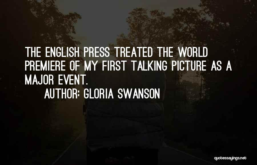 Premiere Quotes By Gloria Swanson