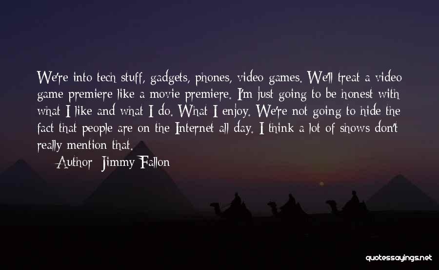 Premiere Quotes By Jimmy Fallon