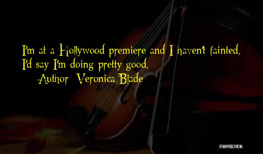 Premiere Quotes By Veronica Blade