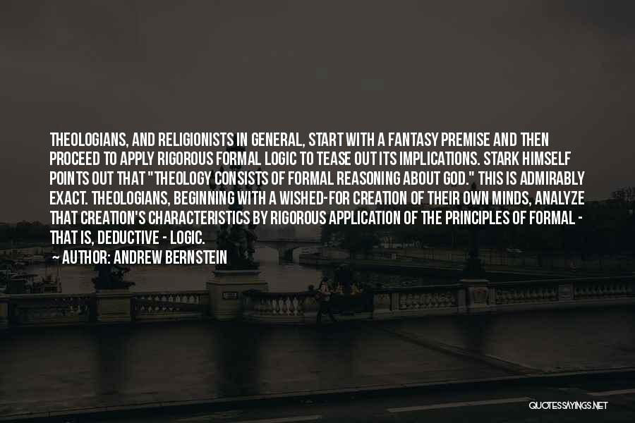 Premise Quotes By Andrew Bernstein