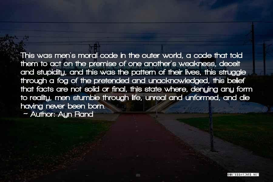 Premise Quotes By Ayn Rand