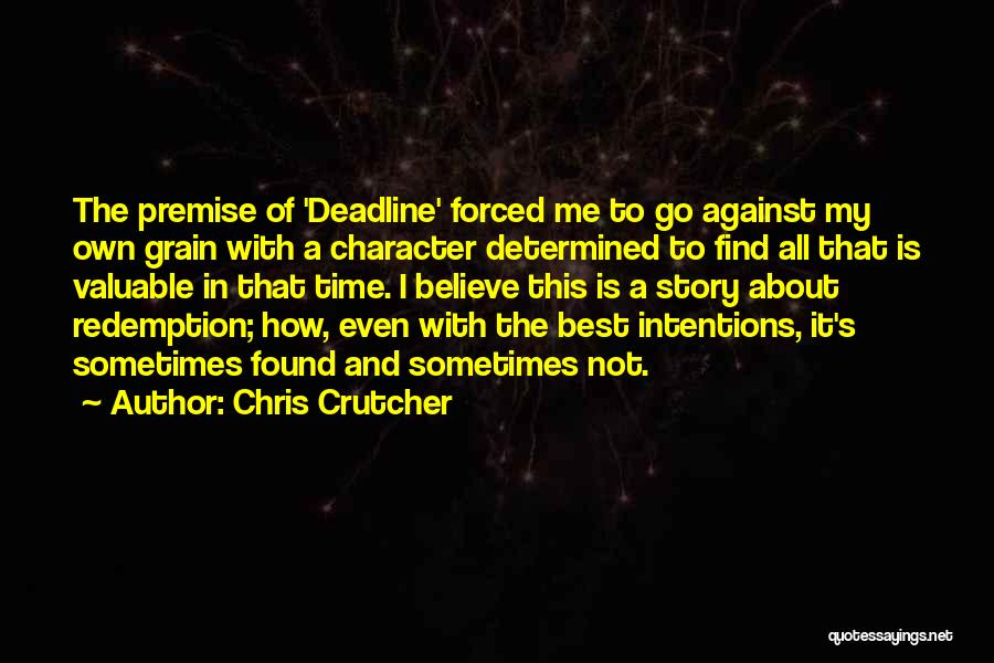 Premise Quotes By Chris Crutcher