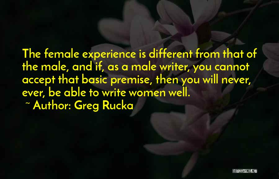 Premise Quotes By Greg Rucka