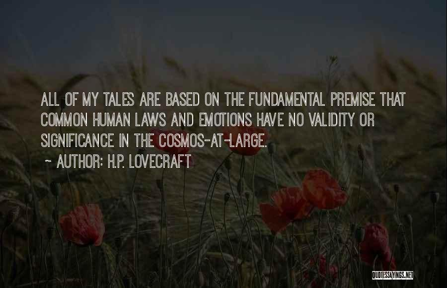 Premise Quotes By H.P. Lovecraft
