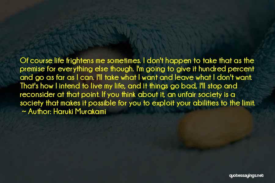 Premise Quotes By Haruki Murakami