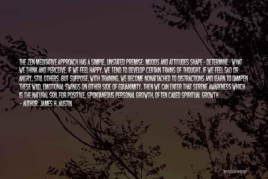 Premise Quotes By James H. Austin