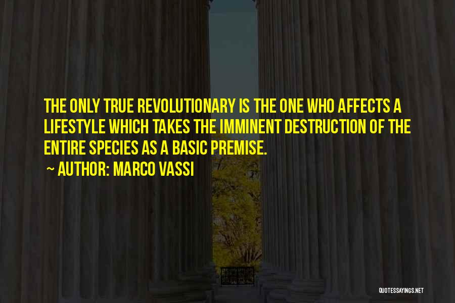 Premise Quotes By Marco Vassi