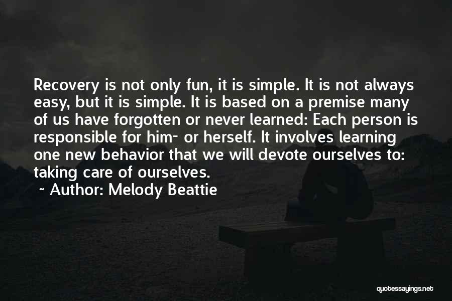 Premise Quotes By Melody Beattie