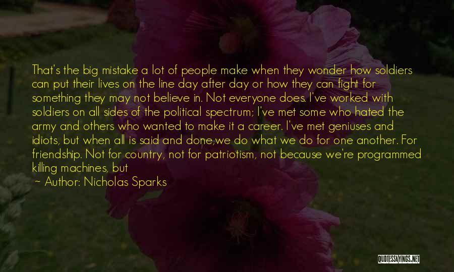 Premise Quotes By Nicholas Sparks