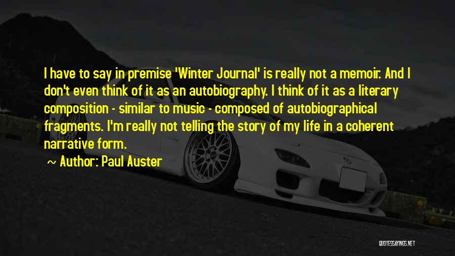 Premise Quotes By Paul Auster