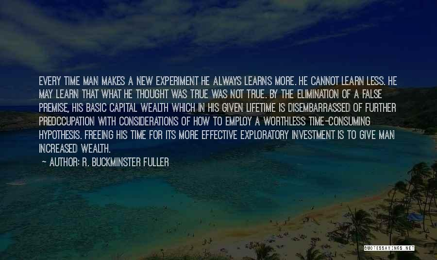 Premise Quotes By R. Buckminster Fuller